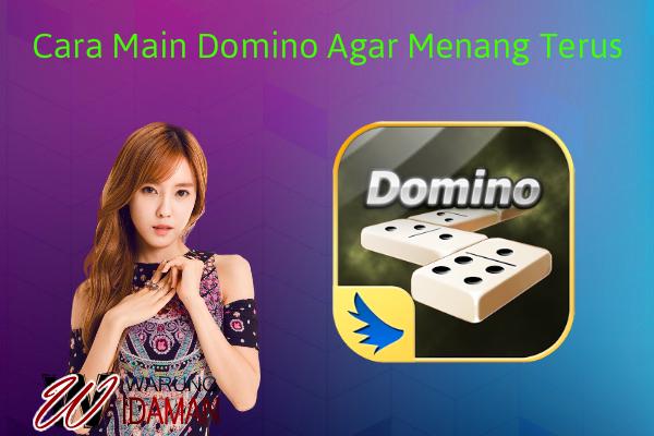 Cara Main Domino Agar Menang Terus Pantang Kalah