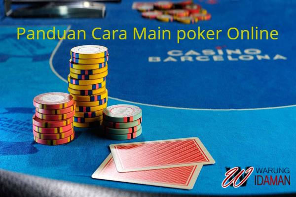 Panduan Cara Main Poker Online Di IDNPlay Indonesia