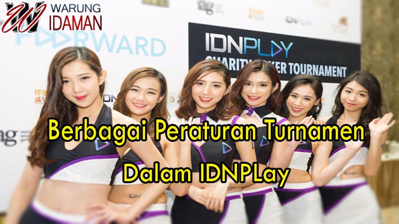 Berbagai Peraturan Turnamen Dalam IDNPlay