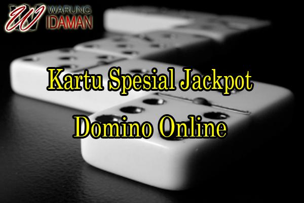 Kartu Spesial Jackpot Pada Domino Online