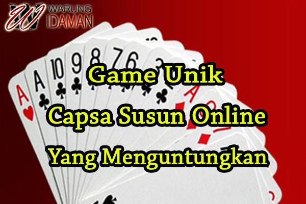 Game Unik Capsa Susun Online Yang Menguntungkan